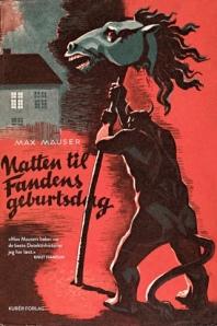 Max Mauser - NATTEN TIL FANDENS GEBURTSDAG